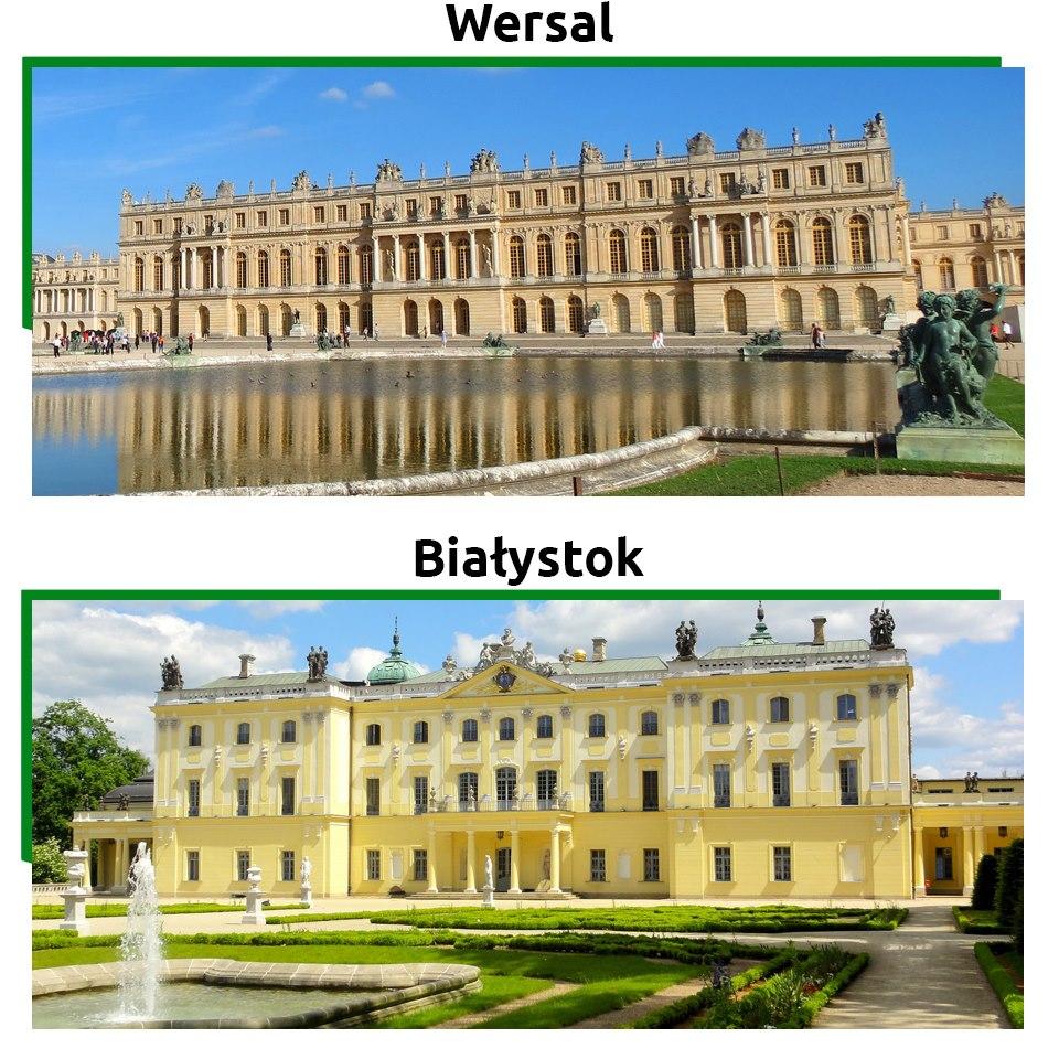 Pałac w Wersalu czy Pałac Branickich - który jest piękniejszy?